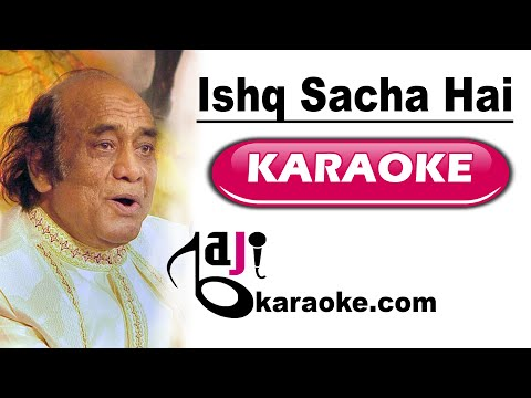 Ishq sacha hai to phir - Video Karaoke - Mehdi Hassan - by Baji karaoke