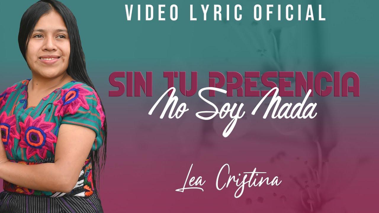 Lea Cristina - Sin Tu Presencia No Soy Nada(VIDEO LYRIC)