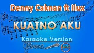 Denny Caknan ft Ilux - Kuatno Aku (Karaoke) | GMusic