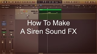 How To Make A Siren Sound Effect