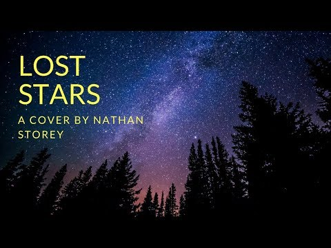 Nathan Storey - Lost Stars - Adam Levine Cover (Week 12)