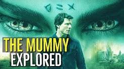 The Mummy (EXPLORED)