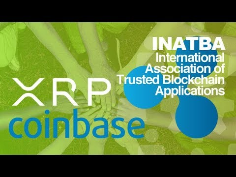 Ripple XRP On Coinbase For Cross-Border Payments & Ripple Joins INATBA As Trusted Member!
