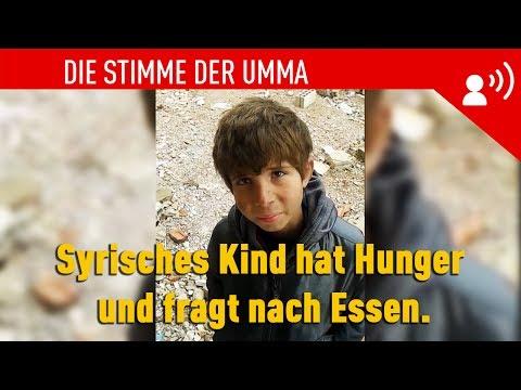 Syrisches Kind hat Hunger und fragt nach Essen. ᴴᴰ ┇ Generation Islam