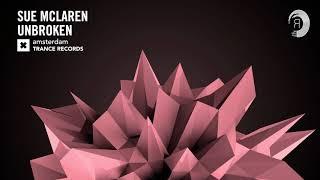 Sue McLaren - Unbroken (Amsterdam Trance) + Lyrics