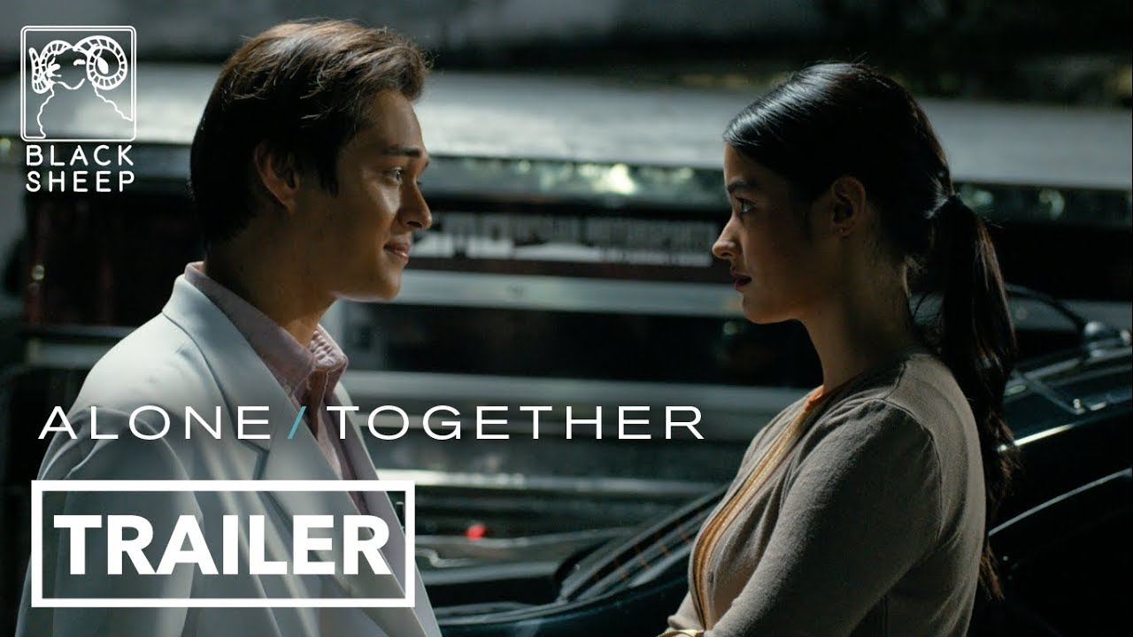 Alone Together Official Trailer Liza Soberano Enrique Gil Alone Together Youtube