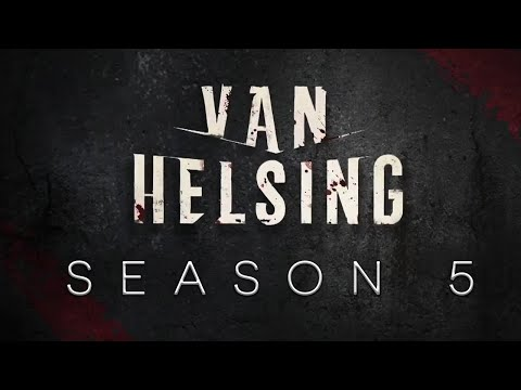 When Is 'Van Helsing' Season 5 Out? Here's Everything We Know | MEAWW