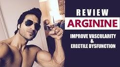 ARGININE | Improve Vascularity & Erectile Dysfunction | Full Review by Guru Mann