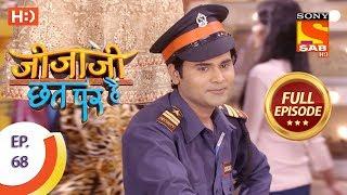 Jijaji Chhat Per Hai - Ep 68 - Full Episode - 12th April, 2018
