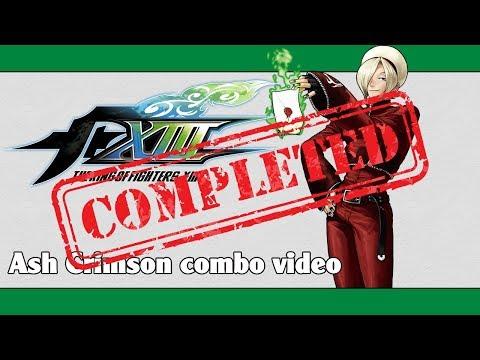 KoF XIII: Ash Crimson Combo Video (FINAL VERSION)