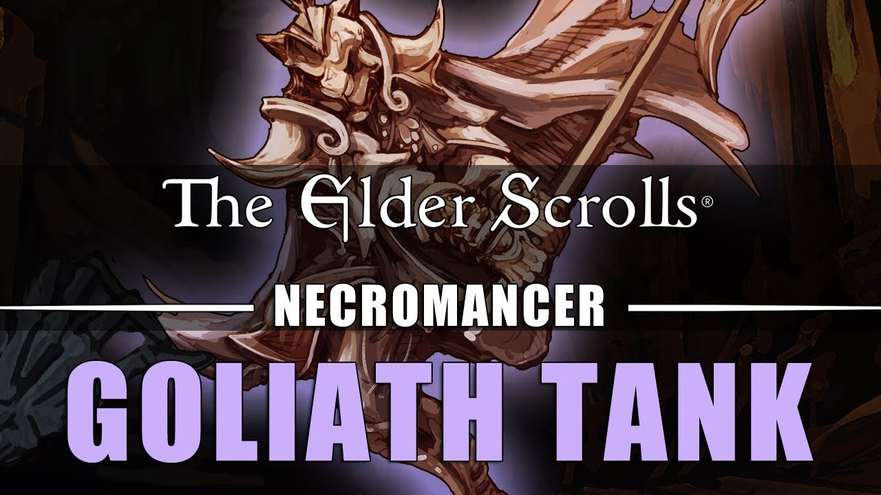 ESO Necromancer Tank Build (PvE): Goliath - Elsweyr