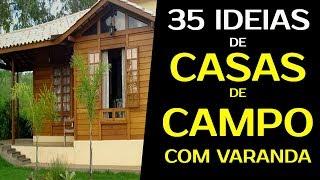 35 IDEIAS DE CASAS DE CAMPO COM VARANDA CASAS DE CAMPO