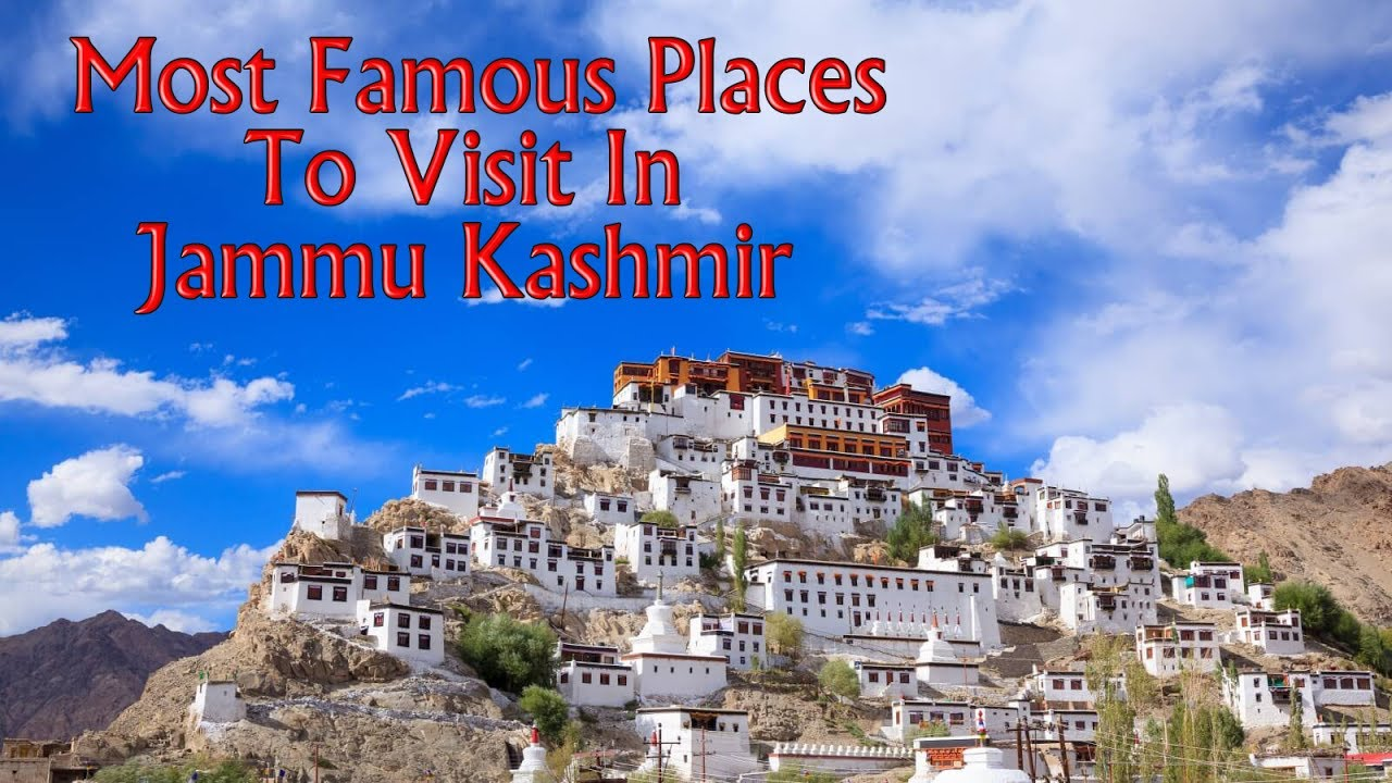 Most Famous Places To Visit In Jammu Kashmir From Nature History