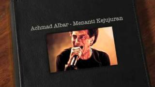 Achmad Albar - Menanti Kejujuran