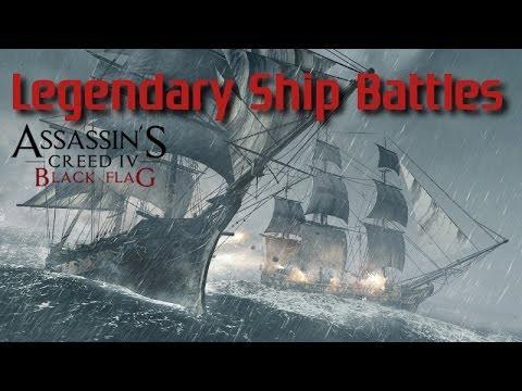 Assassins Creed 4 Black Flag Legendary Ship Battles