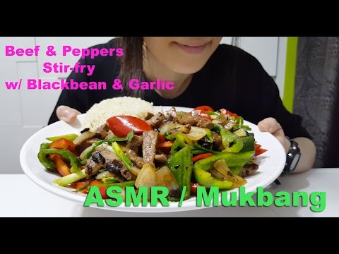 Beef & Peppers Stir-fry w/ Blackbean & Garlic : ASMR / Mukbang ( Cooking & Eating Sounds )