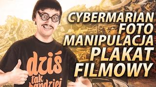 Cybermarian Fotomanipulacja | Plakat Filmowy | Photoshop | SpeedArt