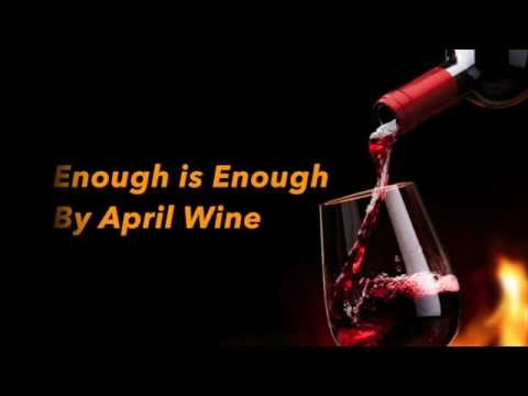 Enough is Enough - April Wine (with lyrics)
