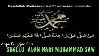 Download lagu SHOLLU ALAN NABI MUHAMMAD SAW MP3