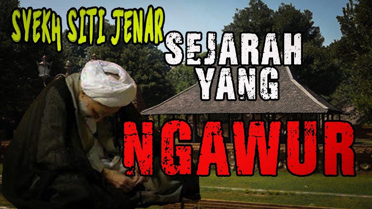 Sejarah Syekh Siti Jenar Yang Ngawur, Bikin Fitnah Dimana ...