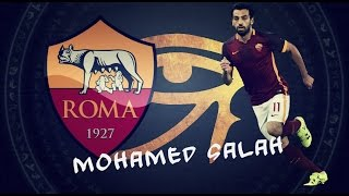 ► A.S. Roma||FW Talented Star||●MOHAMED SALAH●||
