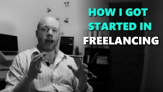 FREELANCING: How I Got Started - Peter Fisher