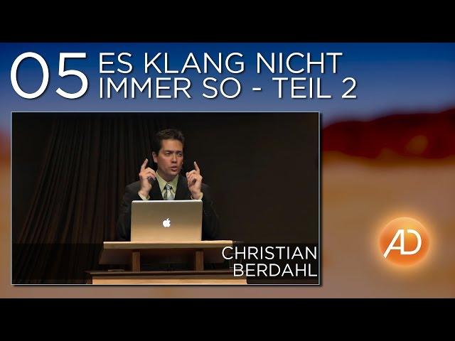 Christian Berdahl, Soundcheck, 05. Es klang nicht immer so - Teil 2