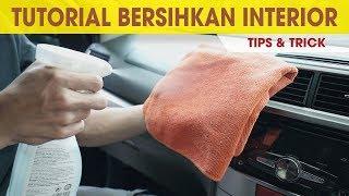 Cara Membersihkan Interior Mobil yang Mudah | Tips & Trik | Cintamobil TV