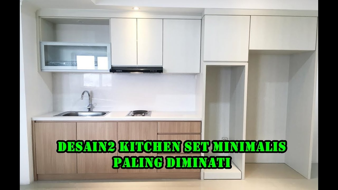 29 Contoh Model Kitchen Set Finishing Hpl Terbaru Membuat Desain Dapur Minimalis Tahun 2021 Youtube