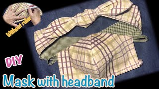 Face Mask with headband How to sew mask Sewing tutorial