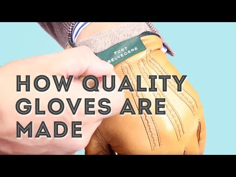 e73d4f598a930 How High-End Leather Gloves Are Made - Handmade Quality Men's Dress Gloves  from Fort Belvedere - YouTube