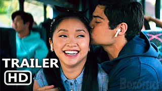 TO ALL THE BOYS 3 Official Trailer (2021) Always and Forever, Netflix Movie HD