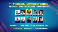 Role of Inspirational Leadership In Uncertain Times In Conversation with Gurudev