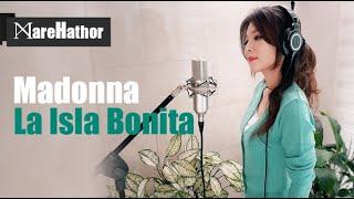 @Madonna - La Isla Bonita (Cover by @MareHathor)