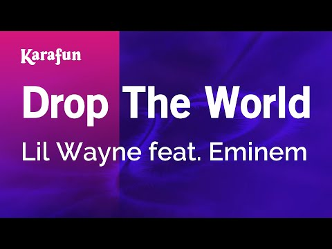 Karaoke Drop The World - Lil Wayne *