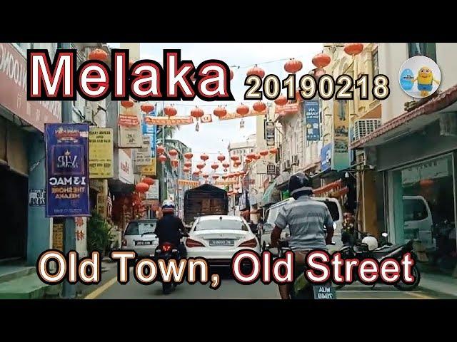 Melaka  - Old Town, Old Street 20190218 (Video taken by Oppo F5)