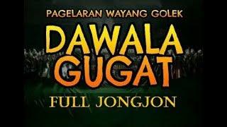 Gambar cover Wayang Golek | Dawala Gugat | KH Asep Sunandar Sunarya Full Jongjon
