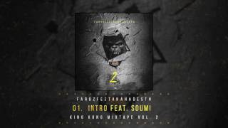 01 Intro (Feat. Soumi) | King Kong Mixtape Vol.2 | Faruz Feet