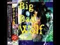 Big Bad Wolf Big Bad Wolf 1998 Full Album mp3