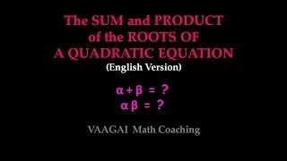 Sum and Product of the Roots of a Quadratic Equation (English)