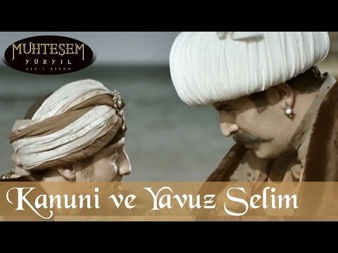 Kanuni ve Yavuz Selim - Muhteşem Yüzyıl 55.Bölüm