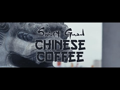 Swift Guad - Chinese Coffee (Clip Officiel)