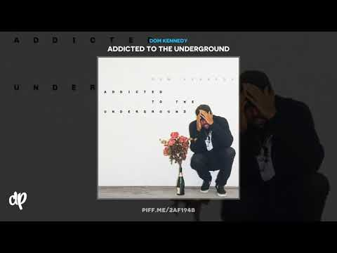 Dom Kennedy - Traveling [Addicted To The Underground]