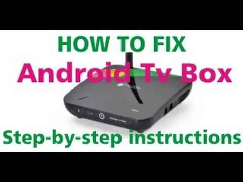 How to fix software problems on Android TV box CS968