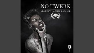 Скачать No Twerk Feat Panther Odalisk Original Mix