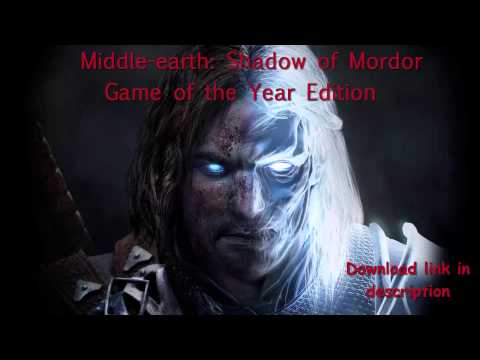 Middle-earth: Shadow of Mordor GOTY - Download Link (Torrent)