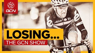 Losing...And Other Life Lessons We've Learned From Cycling | GCN Show Ep. 434