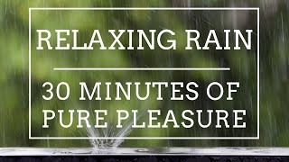 30 Minutes Relaxing RAIN  - Timer with ALARM :P ⏰?