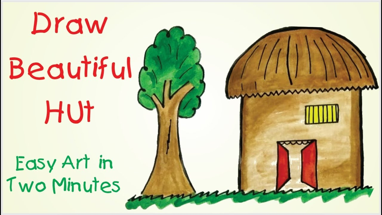 How to draw a Hut for kids / Easy & Beautiful Hut Drawing ...