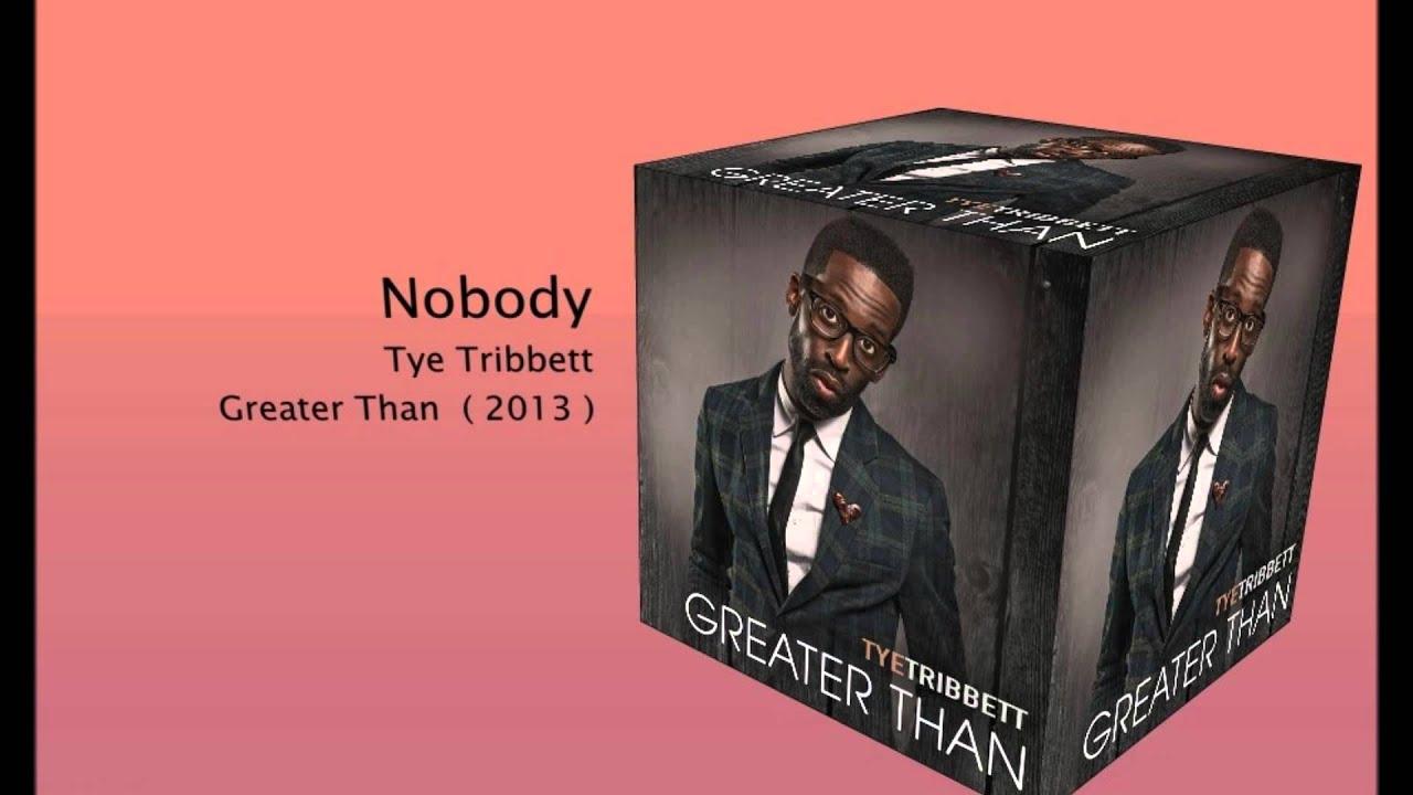 Nobody Tye Tribbett With Lyrics Chords Chordify
